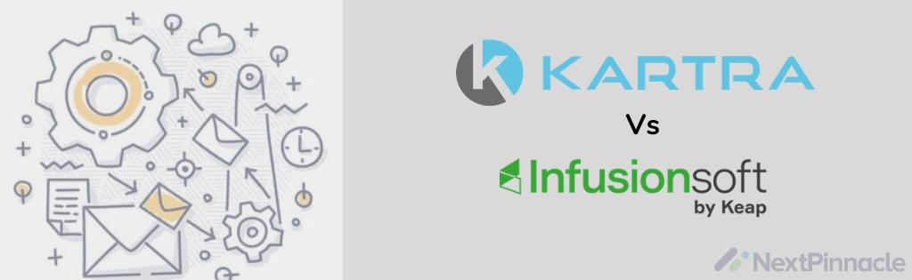 Kartra vs Infusionsoft Comparison