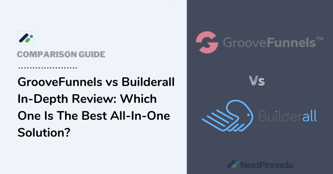 GrooveFunnels vs Builderall Comparison