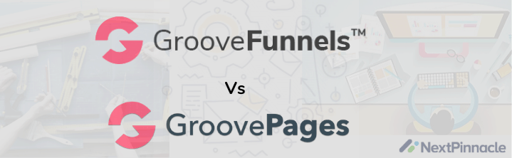 GroovePages vs GrooveFunnels Comparison