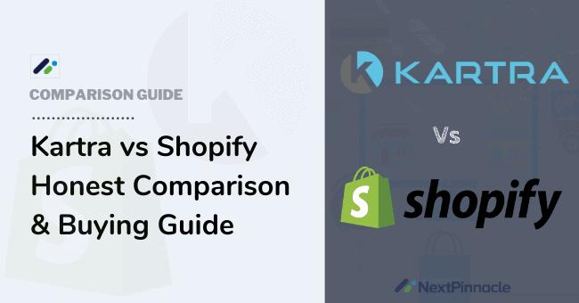 Kartra vs Shopify Comparison
