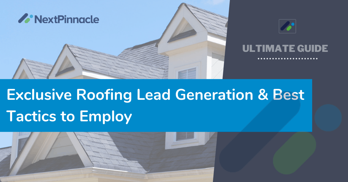 Exclusive Roofing Lead Generation